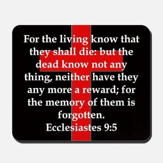 Ecclesiastes 9-5 Mousepad