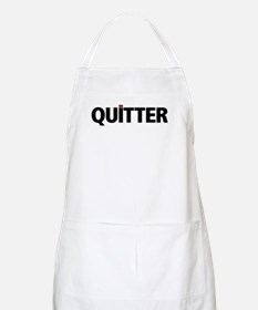 QUITTER Apron