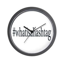 #whatisahashtag Wall Clock
