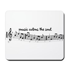 music calms the soul Mousepad