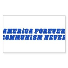 America Forever, Communism Never Decal
