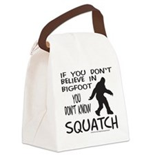 YOU DON'T KNOW SQUATCH Canvas Lunch Bag