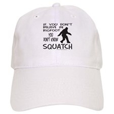 YOU DON'T KNOW SQUATCH Baseball Cap