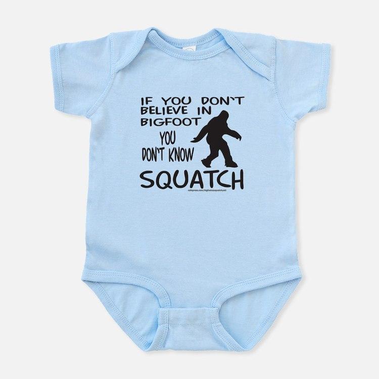 YOU DON'T KNOW SQUATCH Infant Bodysuit