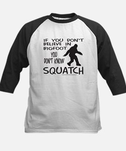 YOU DON'T KNOW SQUATCH Tee