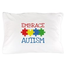 Embrace Autism Pillow Case