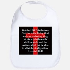 Jeremiah 10:10 Cotton Baby Bib