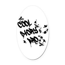 Cool Story Bro Oval Car Magnet