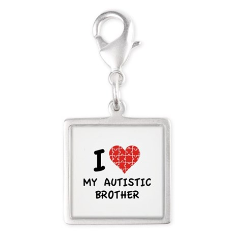 I Love My Autistic Brother Silver Square Charm