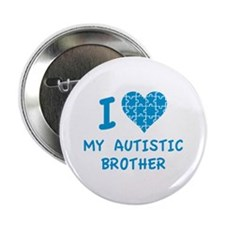 """I Love My Autistic Brother 2.25"""" Button"""