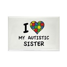 I Love My Autistic Sister Rectangle Magnet
