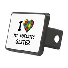 I Love My Autistic Sister Hitch Cover