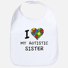 I Love My Autistic Sister Bib