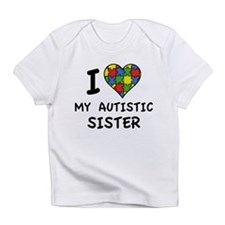 I Love My Autistic Sister Infant T-Shirt
