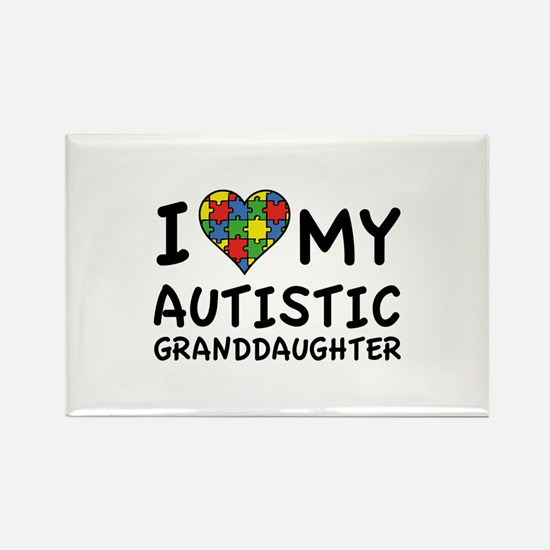 I Love My Autistic Granddaughter Rectangle Magnet