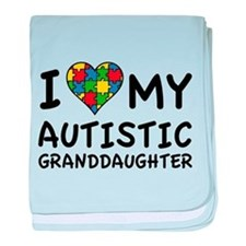 I Love My Autistic Granddaughter baby blanket