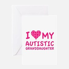 I Love My Autistic Granddaughter Greeting Card