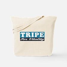 Tripe For Vitality Tote Bag