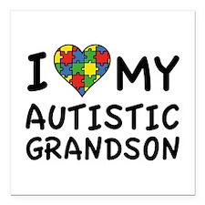 "I Love My Autistic Grandson Square Car Magnet 3"" x"