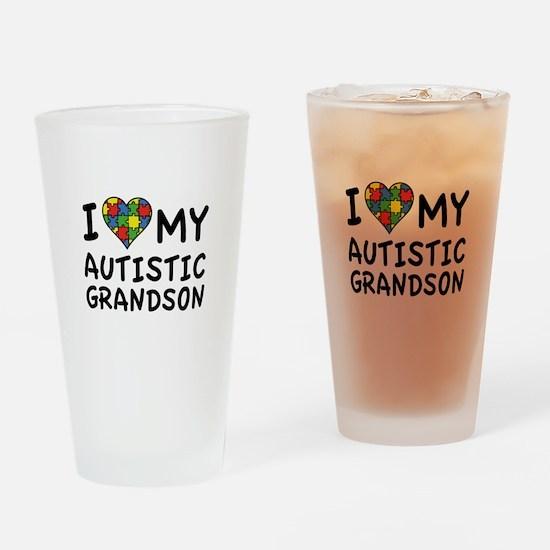 I Love My Autistic Grandson Drinking Glass