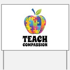 Teach Compassion Yard Sign