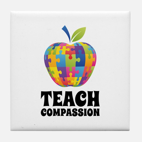 Teach Compassion Tile Coaster