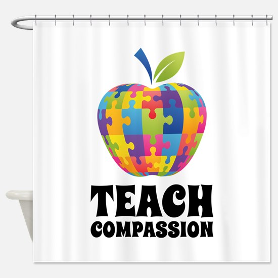 Teach Compassion Shower Curtain