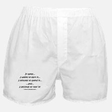 ...2 seconds to 'xxx' it Boxer Shorts