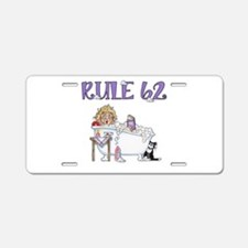 RULE 62 Aluminum License Plate