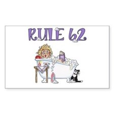 RULE 62 Decal