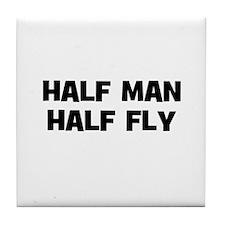 Half Man~Half Fly Tile Coaster
