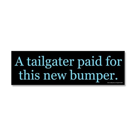 A Tailgater Paid For (magnet)