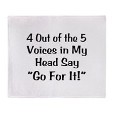 4 Out of the 5 Voices Throw Blanket