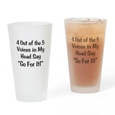 4 Out of the 5 Voices Drinking Glass