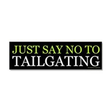 Just Say No To Tailgating (magnet)