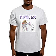 RULE 62 T-Shirt
