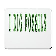 I Dig Fossils Mousepad