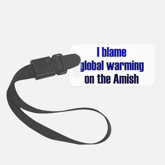 Global Warming Amish Luggage Tag