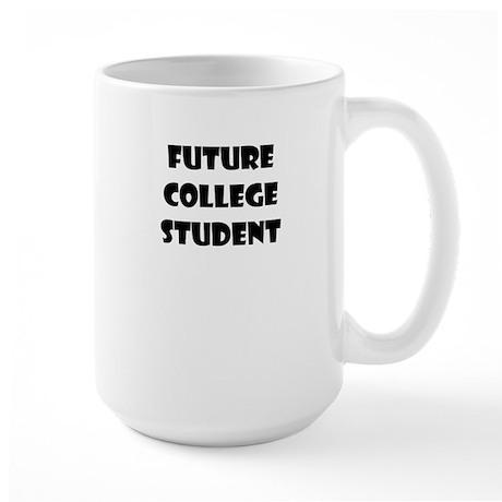 FUTURE COLLEGE STUDENT Mug