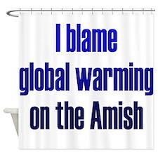 Global Warming Amish Shower Curtain