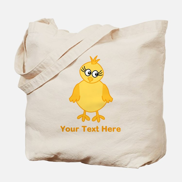 Cute Chick with Text. Tote Bag