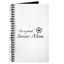 I'm a Proud Soccer Mom Journal