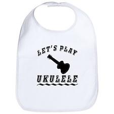 Let's Play Ukulele Bib