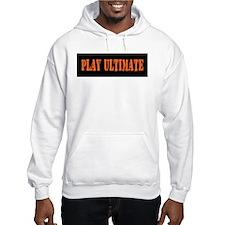 PLAY ULTIMATE Hoodie