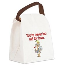 Youre never too old for love Canvas Lunch Bag