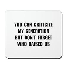My Generation Mousepad