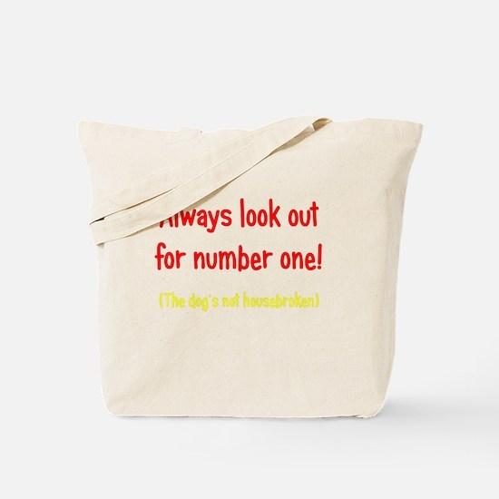 Dog is Not Housebroken Tote Bag