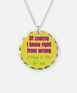 Wrong is Fun Necklace