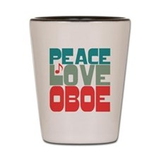Peace Love Oboe Shot Glass