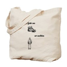 i didnt grab no shoes or nothin jesus Tote Bag